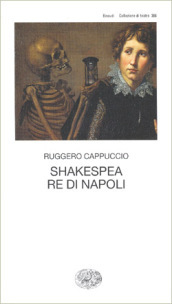 Shakespea re di Napoli