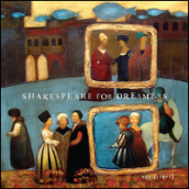 Shakespeare for dreamers. Ediz. multilingue. Con CD-Audio