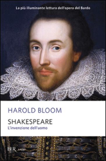 Shakespeare L Invenzione Dell Uomo Harold Bloom Libro border=