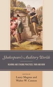 Shakespeare s Auditory Worlds