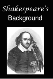 Shakespeare s Background
