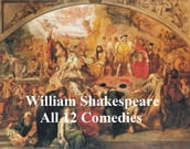 Shakespeare s Comedies: 12 plays with line numbers