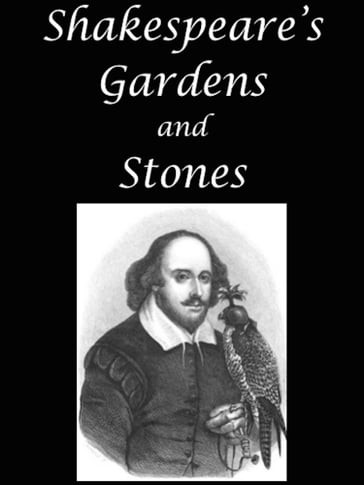 Shakespeare's Gardens and Stones