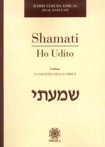 Shamati. Ho udito - Yehuda   Rochesterscifianimecon.com