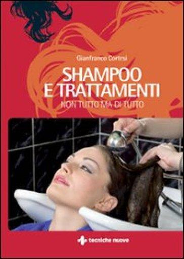 Shampoo e trattamenti - Gianfranco Cortesi |