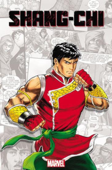 Shang-Chi. Il più potente maestro di arti marziali della Terra