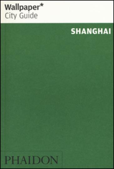Shanghai. Ediz. inglese - Lillian He   Rochesterscifianimecon.com