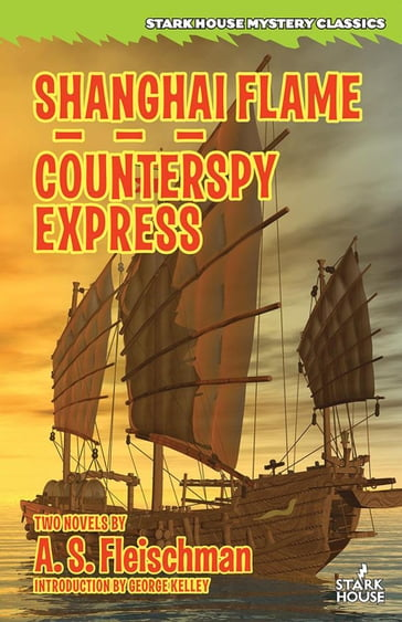 Shanghai Flame / Counterspy Express