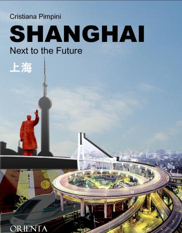 Shanghai. Next to the future - Cristiana Pimpini | Rochesterscifianimecon.com