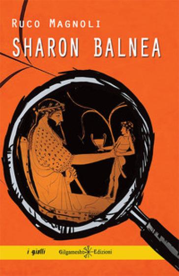 Sharon balnea - Ruco Magnoli  