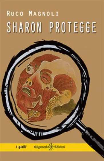 Sharon protegge - Ruco Magnoli pdf epub