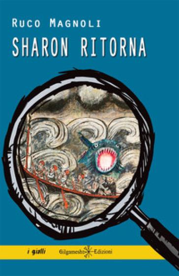 Sharon ritorna - Ruco Magnoli  
