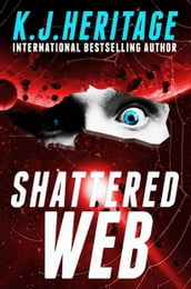 Shattered Web (Vatic Book 2)