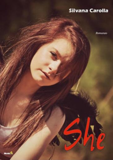 She. Ediz. italiana - Silvana Carolla |