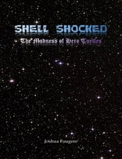 Shell Shocked: The Madness of Hero Turtles