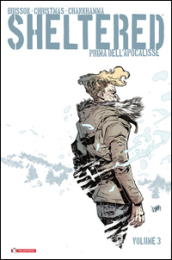 Sheltered. Prima dell Apocalisse. 3.
