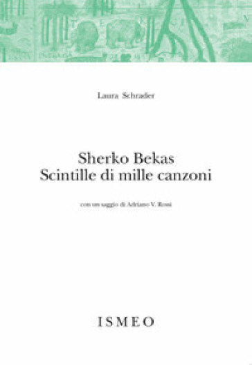 Sherko Bekas. Scintille di mille canzoni - Laura Schrader pdf epub