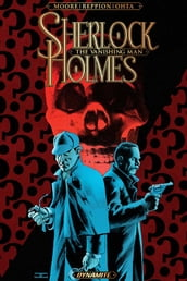 Sherlock Holmes: The Vanishing Man Collection