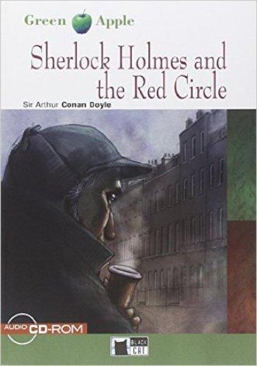 Sherlock Holmes and the red circle. Con CD Audio - Arthur Conan Doyle |