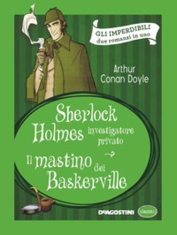 Sherlock Holmes investigatore privato-Il mastino dei Baskerville - Arthur Conan Doyle   Rochesterscifianimecon.com
