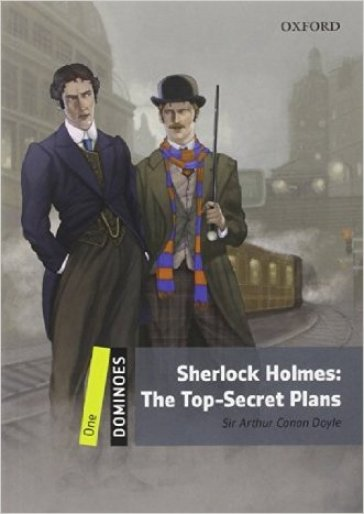 Sherlock Holmes: the top-secret plans. Dominoes. Livello 1. Con CD-ROM. Con espansione online