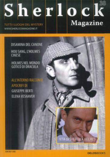 Sherlock Magazine. Tutti i luoghi del mystery. 38. - L. Pachì |