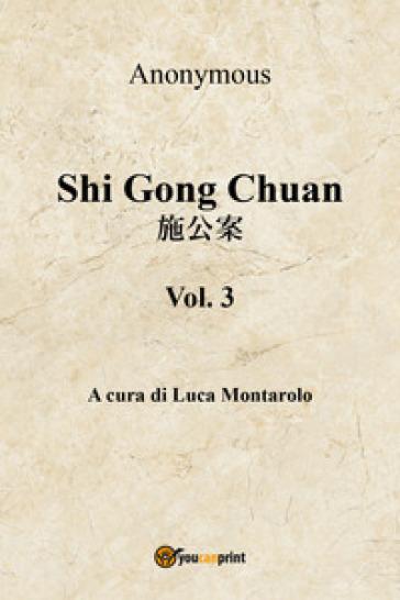 Shi Gong Chuan. 3. - Anonimo | Kritjur.org