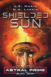 Shielded Sun: Mission 3