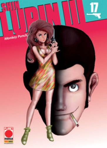 Shin Lupin III. 17. - Monkey Punch |