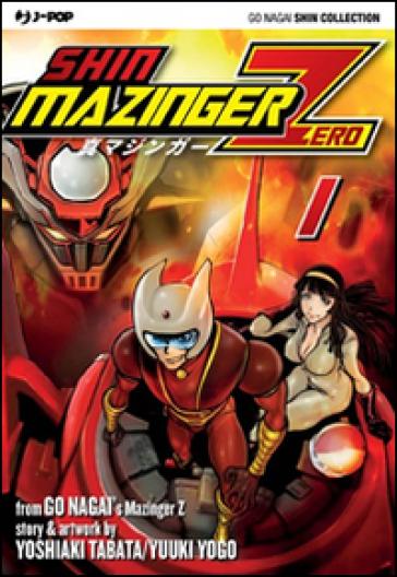 Shin Mazinger Zero. 1. - Go Nagai |