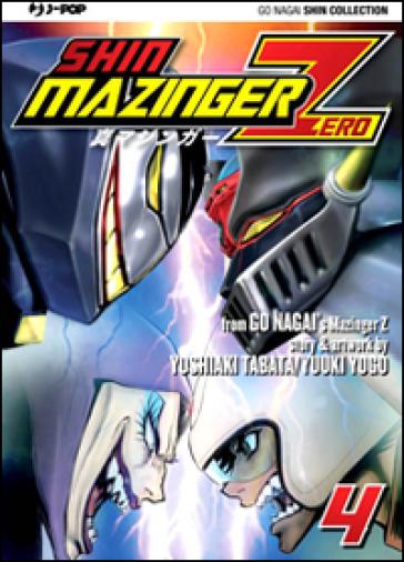 Shin Mazinger Zero. 4. - Go Nagai   Rochesterscifianimecon.com