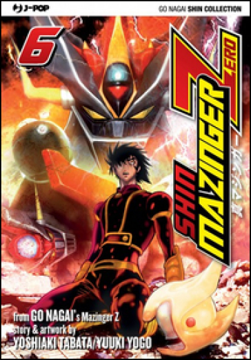 Shin Mazinger Zero. 6. - Go Nagai   Rochesterscifianimecon.com
