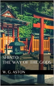 Shinto: the Way of the Gods