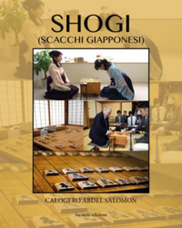 Shogi (scacchi giapponesi) - Calogero Abdel Salomon |