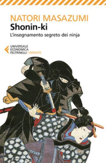 Shonin-ki. L'insegnamento segreto dei ninja - Natori Masazumi pdf epub