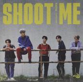 Shoot me: youth part 1