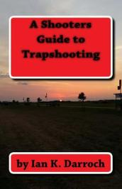 A Shooters Guide to Trapshooting