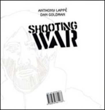 Shooting war - Anthony Lappè |