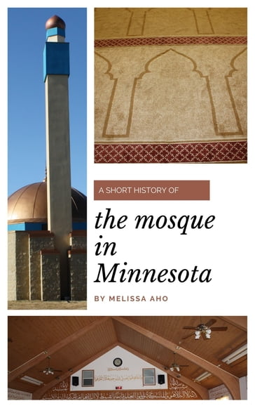 A Short History of the Mosque in Minnesota