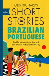 Short Stories in Brazilian Portuguese for Beginners