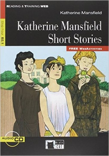 Short stories. Con CD Audio - Katherine Mansfield |