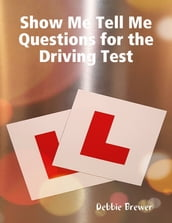 Show Me Tell Me Questions for the Driving Test