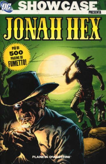Showcase presenta Jonah Hex. 1. - John Albano pdf epub