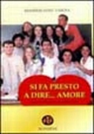 Si fa presto a dire... Amore. Piccole riflessioni su grandi temi - Massimiliano Tardia pdf epub