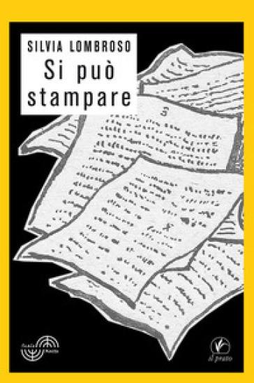 Si può stampare - Silvia Lombroso  