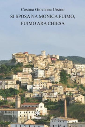 Si sposa na Monica fuimo, fuimo ara Chiesa - Cosima Giovanna Ursino | Kritjur.org