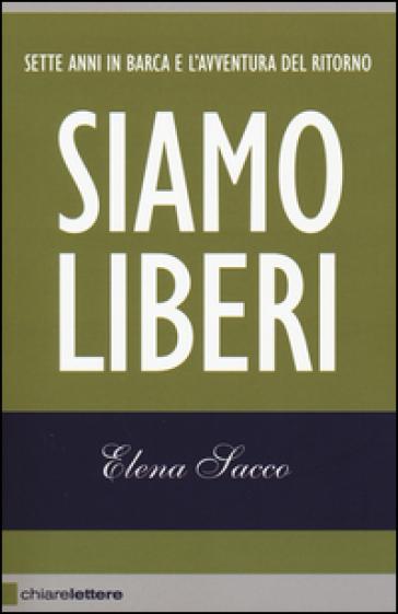 Siamo liberi - Elena Sacco  