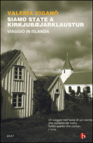 Siamo state a Kirkjubejarklaustur. Viaggio in Islanda - Valeria Viganò |
