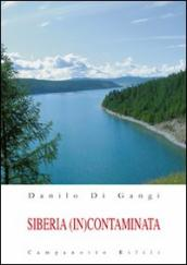 Siberia (in)contaminata