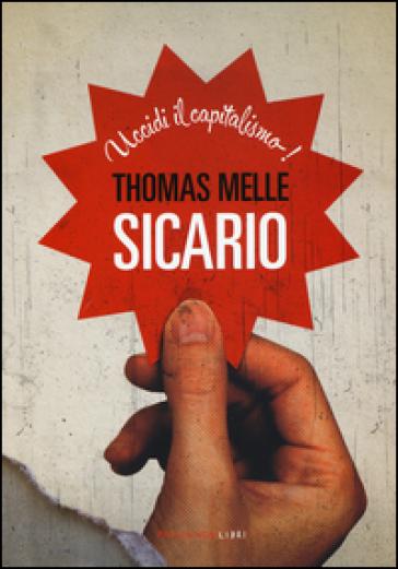 Sicario - Thomas Melle |
